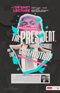 'Or 'Emet Lecture: '@RealDonaldTrump – The President, his Twitter Account, and the Constitution' by Jameel Jaffer @ Room 2027, Osgoode Hall Law School, Ignat Kaneff Building | Toronto | Ontario | Canada