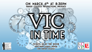 VIC in Time @ Fred Thury Studio Theatre | Oshawa | Ontario | Canada