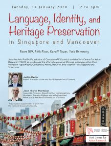 Language, Identity and Heritage Preservation in Singapore and Vancouver @ Room 519, Fifth Floor, Kaneff Tower   Toronto   Ontario   Canada