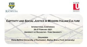 International Conference 'Captivity and Social Justice in Modern Italian Culture' @ https://yorku.zoom.us/j/99801646558?pwd=MCtjRW5kY1RRVVhIWEdNbmJmK0VEZz09