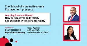Learning from our HRM Alumni: New perspectives on Diversity and Inclusion in Times of Uncertainty @ York University